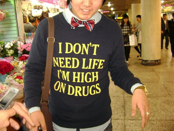 Когда покупаешь футболку с надписью, не зная английского