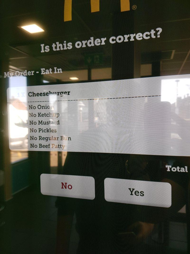 Что получишь, если закажешь чизбургер без всего